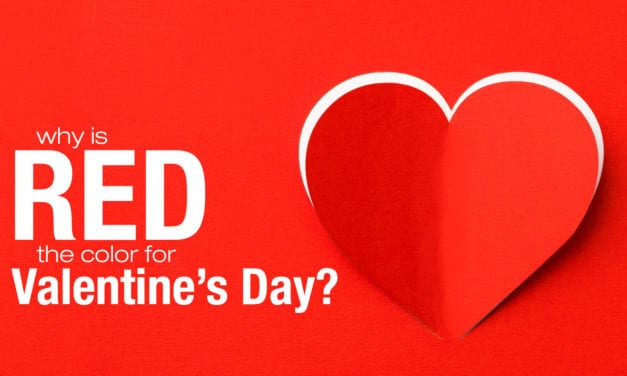 Why Is Red The Color For Valentine's Day?