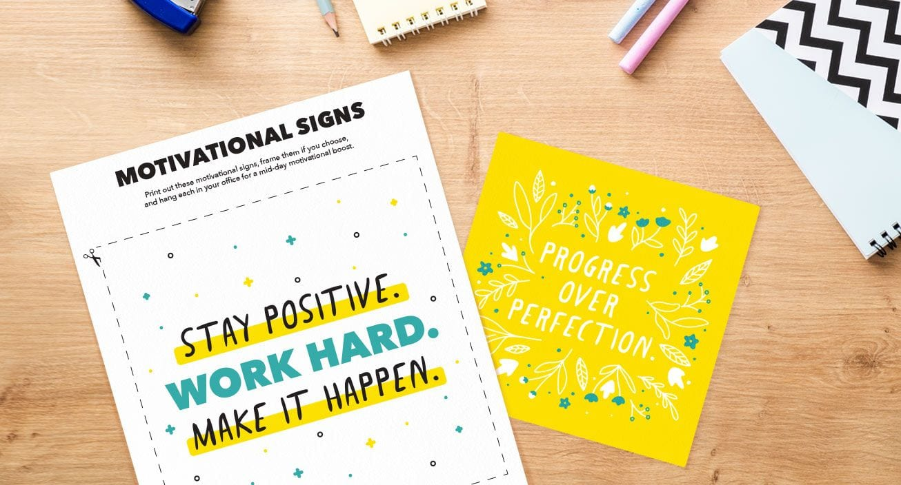 Motivational Sign Printables are the perfect tool to place in visible areas in your home office to help keep you motivated.